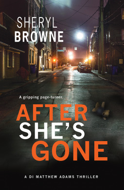 After She's Gone (DI Matthew Adams, #1)