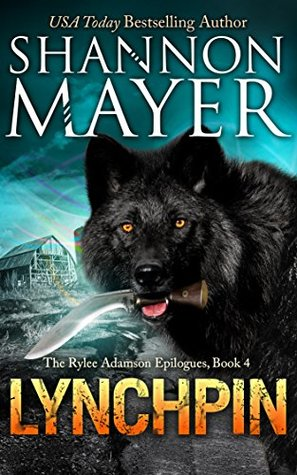 Review: Lynchpin by Shannon Mayer (@TheShannonMayer, @HiJinksInk)