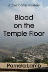 Blood on the Temple Floor