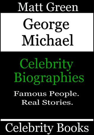 George Michael: Celebrity Biographies