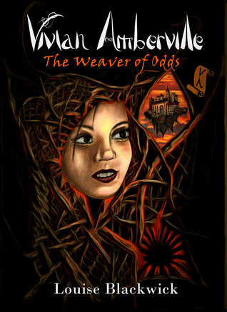 The Weaver of Odds (Vivian Amberville, #...