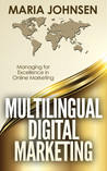 Multilingual Digital Marketing by Maria Johnsen