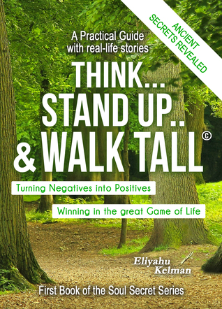 Think..Stand Up  Walk Tall