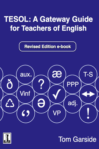 Tesol: A Gateway Guide for Teachers of English