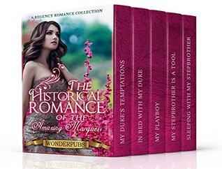 Erotica: Regency Erotica: The Historical Romance of the Amazing Marquess
