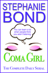 COMA GIRL, The Complete Daily Serial