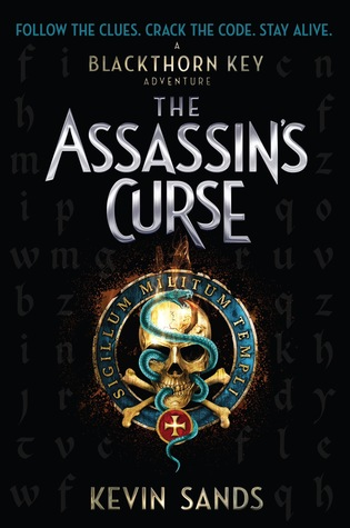 The Assassin's Curse (The Blackthorn Key, #3)