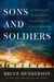 Sons and Soldiers: The Unto...