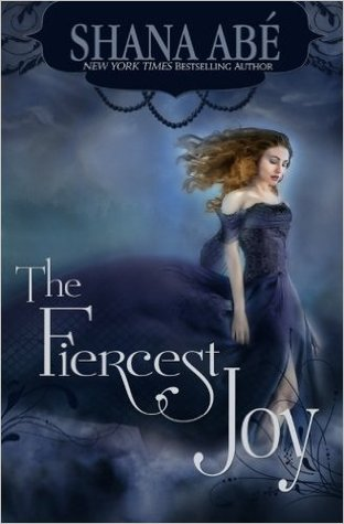 The Fiercest Joy (The Sweetest Dark #3)