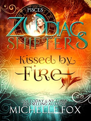 Kissed by Fire (Zodiac Shifters, #4) (Maidens, #2)