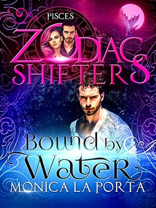 Bound by Water (Zodiac Shifters, #6)