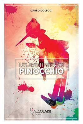 Les Aventures de Pinocchio: Bilingue Italien/Francais