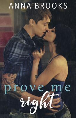 Prove Me Right (It's Kind of Personal #3)