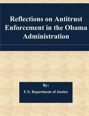 Reflections on Antitrust Enforcement in the Obama Administration