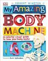 My Amazing Body Machine by DK Publishing