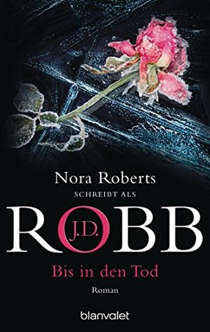 Bis in den Tod by J.D. Robb