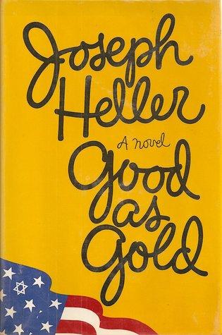 Good As Gold by Joseph Heller