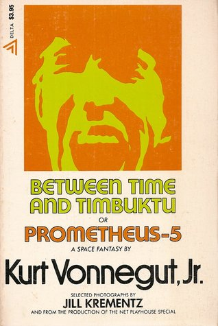 Between Time and Timbuktu or Prometheus-5