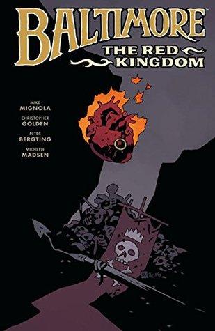 Baltimore, Vol. 8: The Red Kingdom (Baltimore, #8)