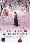 Das Reich der sieben Höfe - Dornen und Rosen by Sarah J. Maas
