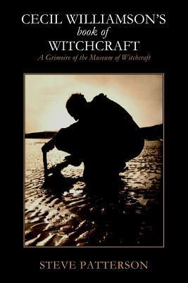 Cecil Williamson's Book of Witchcraft