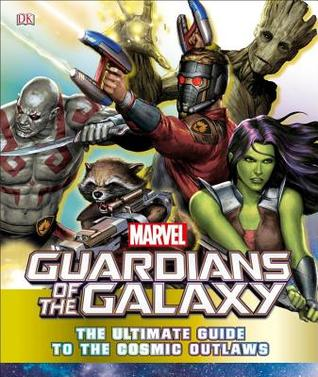 marvel-guardians-of-the-galaxy-the-ultimate-guide-to-the-cosmic-outlaws