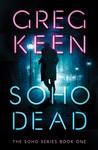 Soho Dead (The Soho, #1)