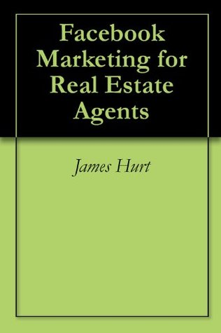 Facebook Marketing for Real Estate Agents
