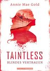 Taintless by Annie Mae Gold