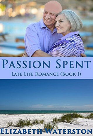 passion-spent-a-late-life-romance