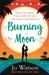 Burning Moon by Jo Watson