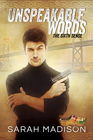 New Release Review: Unspeakable Words (The Sixth Sense #1) by Sarah Madison
