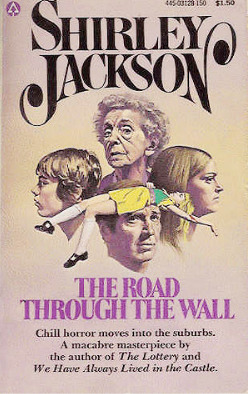 Ebook The Road Through the Wall by Shirley Jackson TXT!