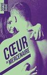 Coeur de mercenaire by Sophie Dabat