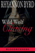 Wild Wolf Chasing (Bloodrunners, #9)
