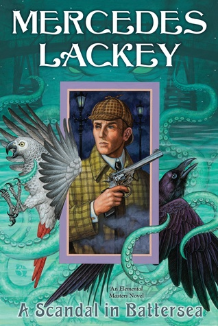 Book Review: A Scandal in Battersea by Mercedes Lackey