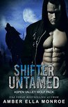 Shifter Untamed (Aspen Valley Wolf Pack, #1)