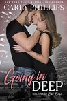 Going in Deep (Billionaire Bad Boys, #4)