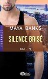 Silence brisé by Maya Banks