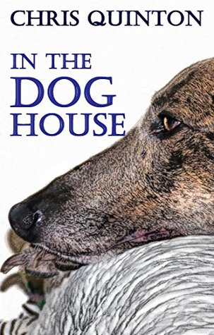 Short Story Review: In the Doghouse by Chris Quinton