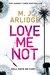 Love Me Not (Helen Grace, #7)