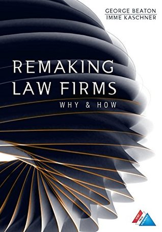 remaking-law-firms-why-and-how