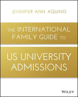 The International Family Guide to US University Admissions