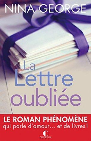 La Lettre oubliée: Le roman phénomène qui parle d'amour... et de livres !