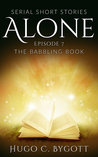 The Babbling Book (Alone, #7)