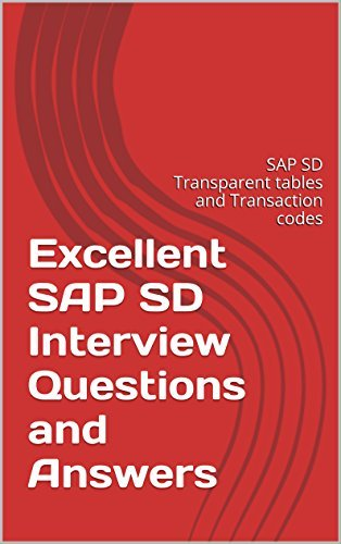 Excellent SAP SD Interview Questions and Answers: SAP SD Transparent tables and Transaction codes