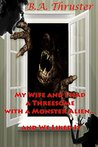 My Wife and I had a Threesome with a Monster Alien and We Liked It (Oh, My! Volume #1)