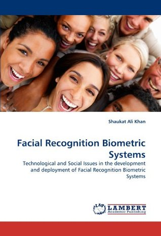 the possible technological issues of facial recognition systems