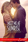 Meet Me At Sunrise (A Destined for Love Romance)