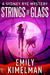 Strings of Glass (A Sydney ...